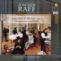 Raff: Chamber Music Vol. 1 - String Quartets Nos. 1 & 2
