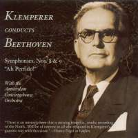 Klemperer conducts Beethoven: Symphonies Nos. 8 & 9