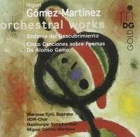 GOMEZ-MARTINEZ: Orchestral Works