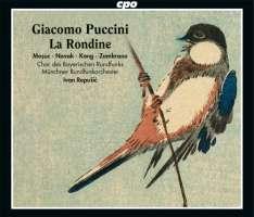 Puccini: La Rondine, Commedia lirica in three acts