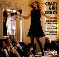 BERIO/ BERG/ GERSHWIN: Crazy Girl Crazy