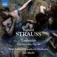Strauss: Tanzsuite; Divertimento