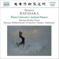 HAYASAKA: Piano Concerto, Ancient Dances