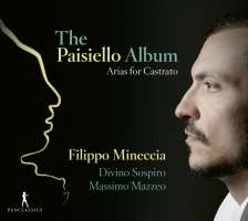 The Paisiello Album - Arias for Castrato