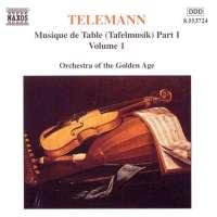 TELEMANN: Tafelmusik vol. 1