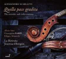 Scarlatti: Quella pace gradita