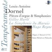 Dornel: Pieces d'orgues & symphonies