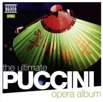 PUCCINI: The Ultimate Opera Album