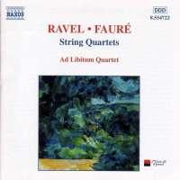 FAURÉ / RAVEL: String Quartets