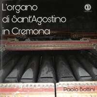 L'organo di Sant'Agostino Cremona