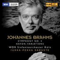 Brahms: Symphony No. 2; Variations on a Theme of Haydn