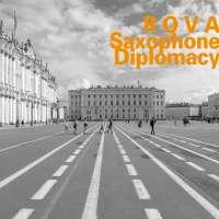 ROVA: Saxophone Diplomacy