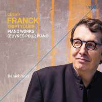 Franck: Triptyques - Piano Works