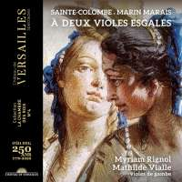 Sainte-Colombe & Marais: A deux violes esgales