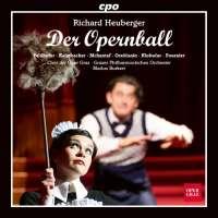 Heuberger: Der Opernball, Operetta in three acts