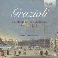 Grazioli: 12 Harpsichord Sonatas Opp. 1 & 2