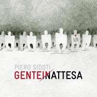Piero Sidoti: Genteinattesa