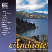 ANDANTE - Classical Favourites for Relaxing and Dreaming