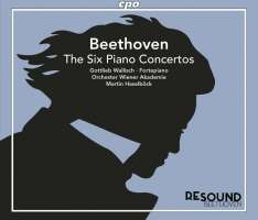 Beethoven: The Six Piano Concertos