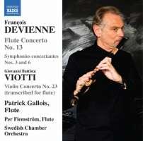 Devienne: Flute Concerto No. 13; Viotti: Violin Concerto No. 23