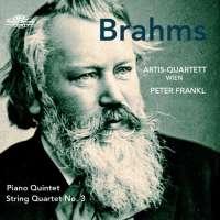 Brahms: Piano Quintet; String Quartet No. 3