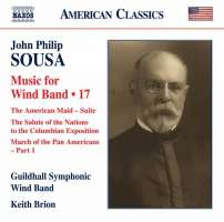 Sousa: Music for Wind Band Vol. 17