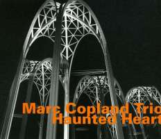 Marc Copland Trio: Haunted Heart