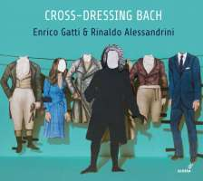 Cross-dressing Bach - Chamber rarities and alternative versions