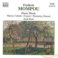MOMPOU: Piano Music vol. 4