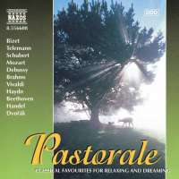PASTORALE - Classical Favourites for Relaxing and Dreaming