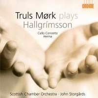 Hallgrimsson; Cello Concerto Op.30, Herma, Op.17