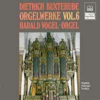 Buxtehude: Complete Organ Works vol. 6
