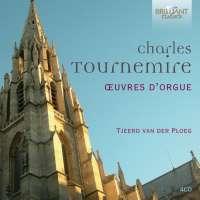 Tournemire: Complete Organ Music