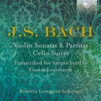 Bach: Violin Sonatas & Partitas, Cello Suites transcribed for harpsichord by Gustav Leonhardt