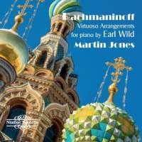 Rachmaninov: Virtuoso Arrangements by Earl Wild