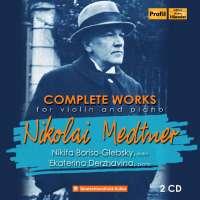 Medtner: Complete Works for Piano & Violin