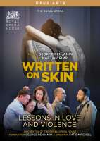 Benjamin: Written on Skin; Lessons in Love and Violence