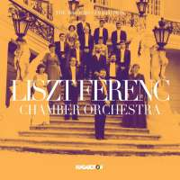The Masters Collection - Liszt Ferenc Chamber Orchestra