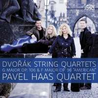 "Dvořák: String Quartets in G major Op. 106 and in F major ""American"" Op. 96"