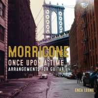 Morricone: Once Upon a Time… Arrangements for Guitar