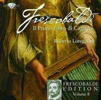 Frescobaldi: Il primo Libro di Capricci, Vol. 8