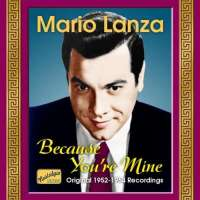 LANZA MARIO - BECAUSE YOU'RE MINE