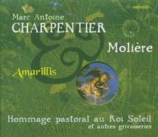 Charpeintier: Hommage pastoral au Roi Soleil et autres grivoiseries