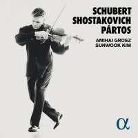Shostakovich; Schubert; Pártos: Works for Viola