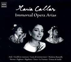 CALLAS -  Immortal Opera Arias