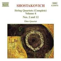 SHOSTAKOVICH: String Quartets Vol. 4