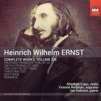 Ernst: Complete Works Vol. 6