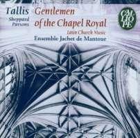 Gentlemen of the Chapel Royal