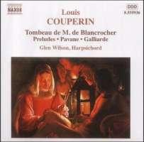 COUPERIN L.: Tombeau de M. de Blancrocher; Preludes