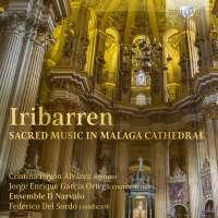 Iribarren: Sacred Music in Malaga Cathedral